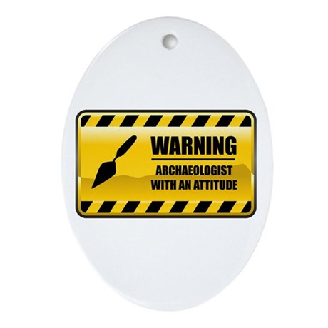 Warning Archaeologist Oval Ornament