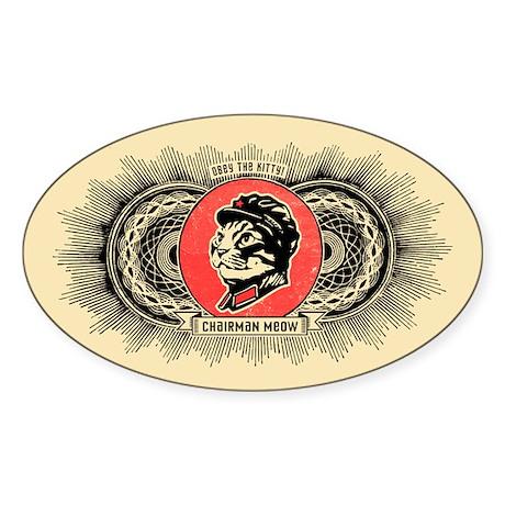 Chairman Meow -Oval Propaganda Sticker
