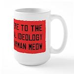 Chairman Meow - Radical Ideology Large Mug