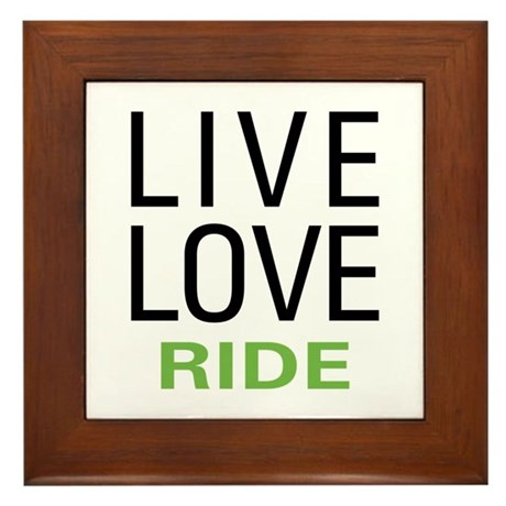 Live Love Ride Framed Tile