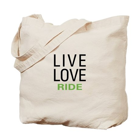 Live Love Ride Tote Bag