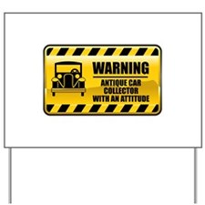 Warning Antique Car Collector Yard Sign