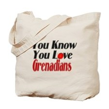 You know you love Grenadians Tote Bag