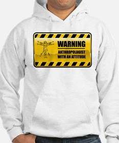 Warning Anthropologist Hoodie