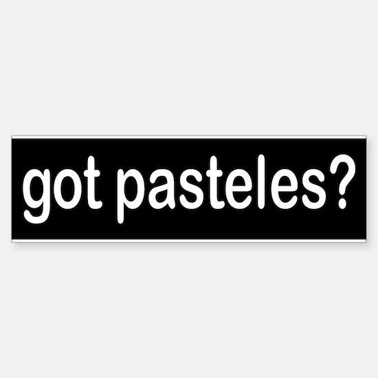 got pasteles? Bumper Bumper Bumper Sticker