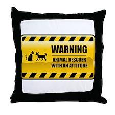 Warning Animal Rescuer Throw Pillow