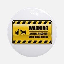 Warning Animal Rescuer Ornament (Round)