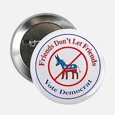 "Anti-Democrat 2.25"" Button"