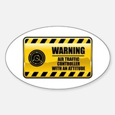 Warning Air Traffic Controller Oval Decal