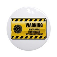 Warning Air Traffic Controller Ornament (Round)