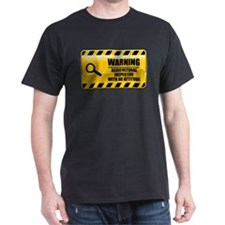 Warning Agricultural Inspector T-Shirt