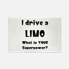 drive a limo Rectangle Magnet