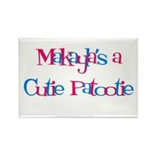 Makayla's a Cutie Patootie Rectangle Magnet (10 p