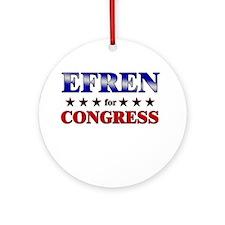 EFREN for congress Ornament (Round)