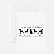 Life is Simple For Great Dane Dog P Greeting Cards