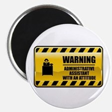 "Warning Administrative Assistant 2.25"" Magnet"
