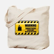 Warning Administrative Assistant Tote Bag