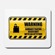 Warning Administrative Assistant Mousepad