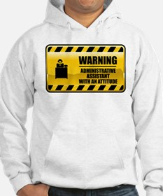 Warning Administrative Assistant Hoodie