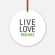 Live Love Reiki Ornament (Round)
