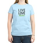 Live Love Reiki Women's Light T-Shirt