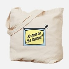 As Seen on the Internet Tote Bag