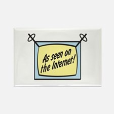 As Seen on the Internet Rectangle Magnet