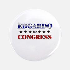 """EDGARDO for congress 3.5"""" Button"""