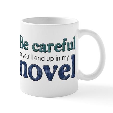End Up in My Novel Mug