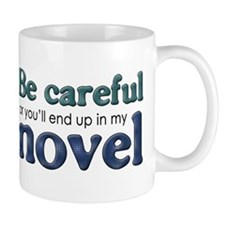 End Up in My Novel Mug
