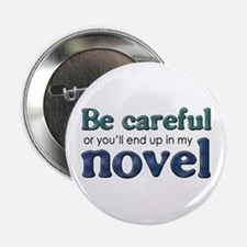 """End Up in My Novel 2.25"""" Button"""