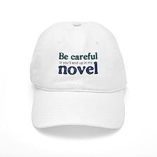 End Up in My Novel Baseball Cap