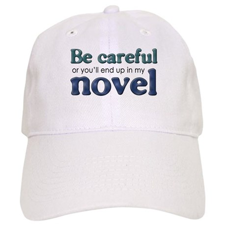 End Up in My Novel Cap