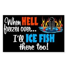 When Hell Freezes Ice Fish Rectangle Decal