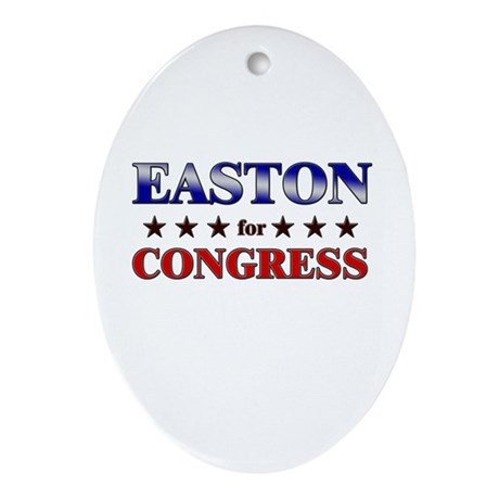 EASTON for congress Oval Ornament