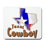 Texas Cowboy Mousepad
