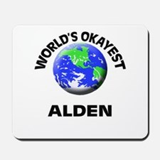 World's Okayest Alden Mousepad