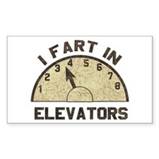 I Fart In Elevators Rectangle Decal