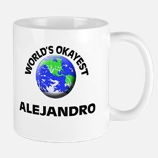 World's Okayest Alejandro Mugs
