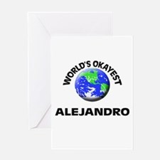 World's Okayest Alejandro Greeting Cards