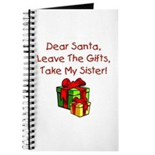 Leave The Gifts, Take My Sister Journal