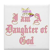 I AM A DAUGHTER OF GOD Tile Coaster