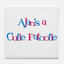 Alan is a Cutie Patootie Tile Coaster