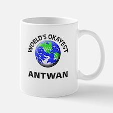 World's Okayest Antwan Mugs