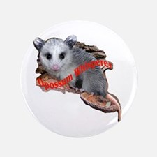 "Opossum Whisperer 3.5"" Button"