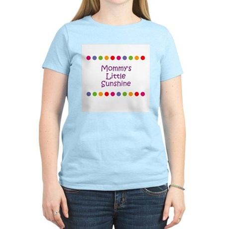 Mommy's Little Sunshine Women's Light T-Shirt