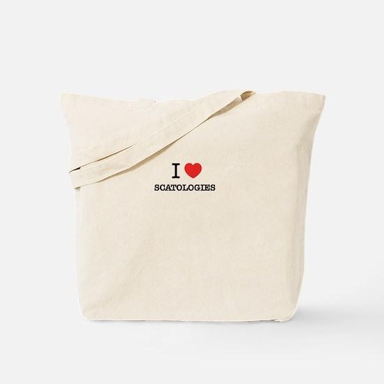I Love SCATOLOGIES Tote Bag