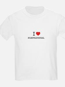 I Love SCATOLOGICAL T-Shirt