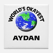 World's Okayest Aydan Tile Coaster