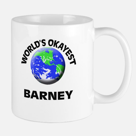 World's Okayest Barney Mugs